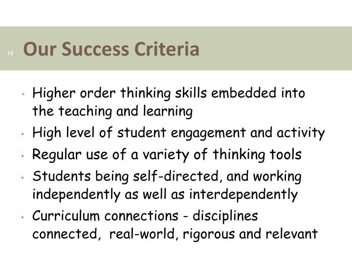 Our Success Criteria