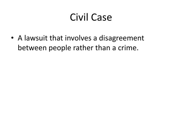 Civil Case