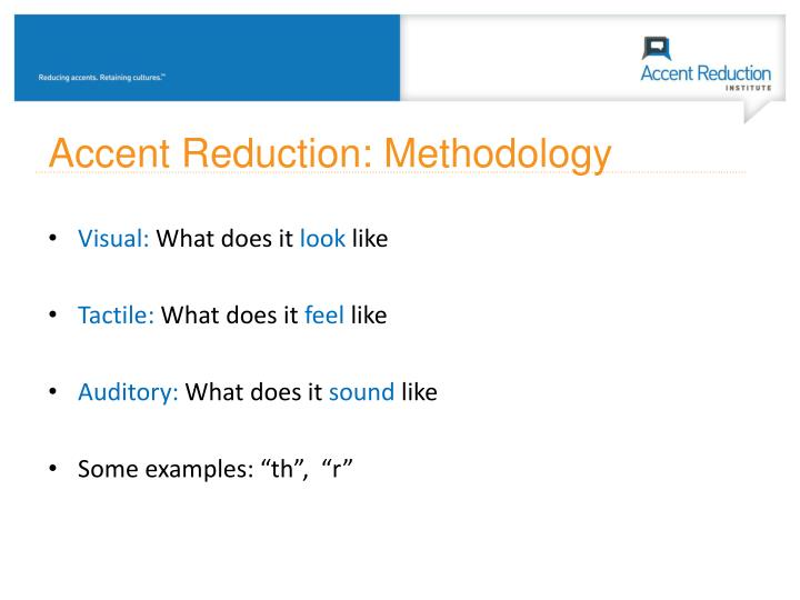 Accent Reduction: Methodology