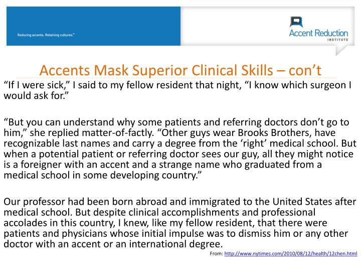 Accents Mask Superior Clinical Skills –