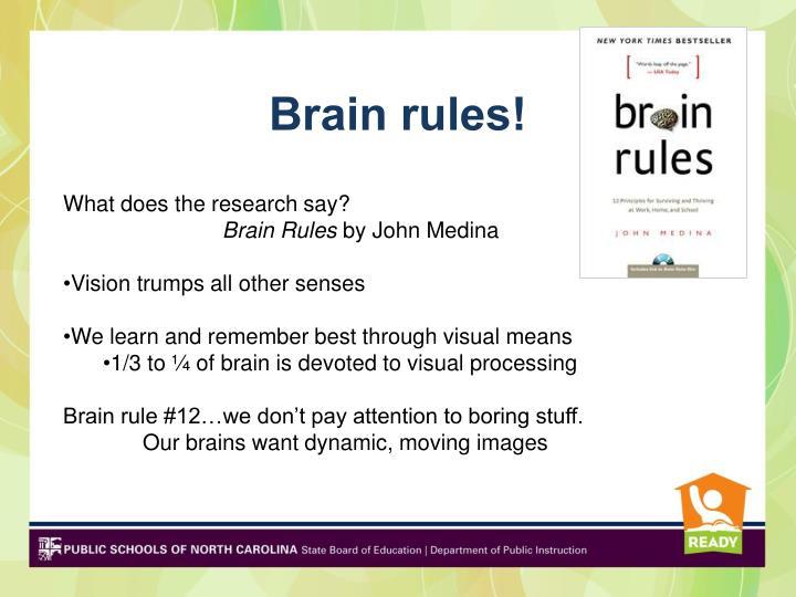 Brain rules!