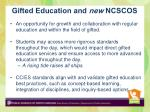 gifted education and new ncscos