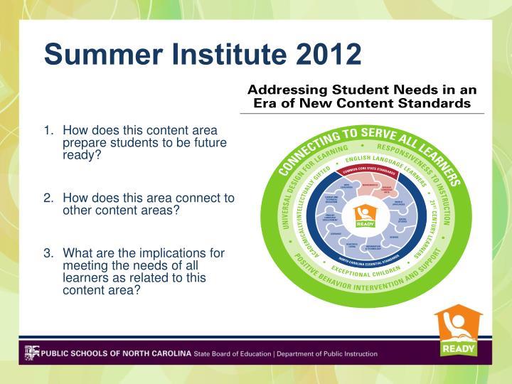 Summer Institute 2012