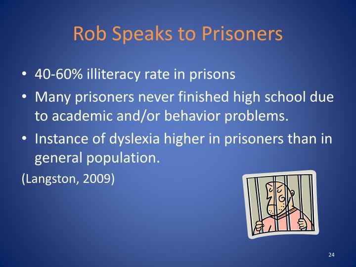 Rob Speaks to Prisoners