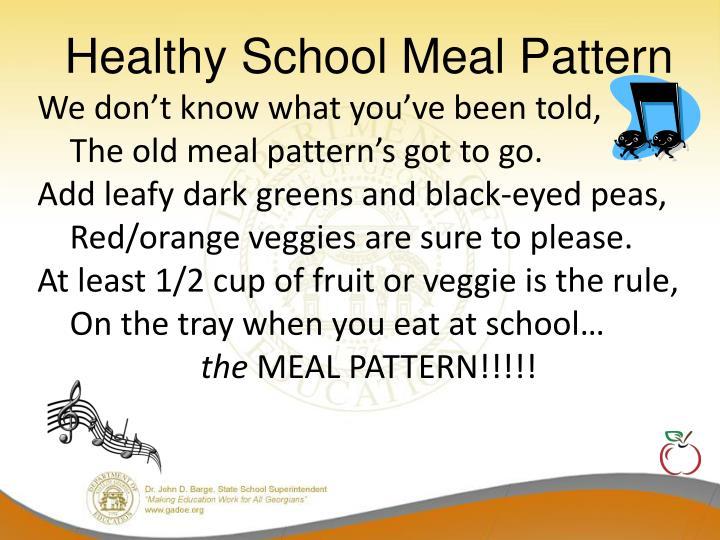 Healthy School Meal Pattern