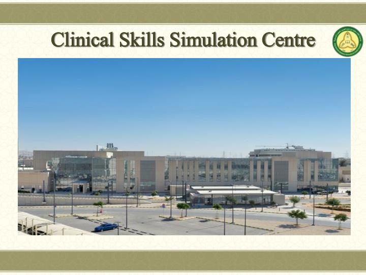 Clinical skills simulation centre
