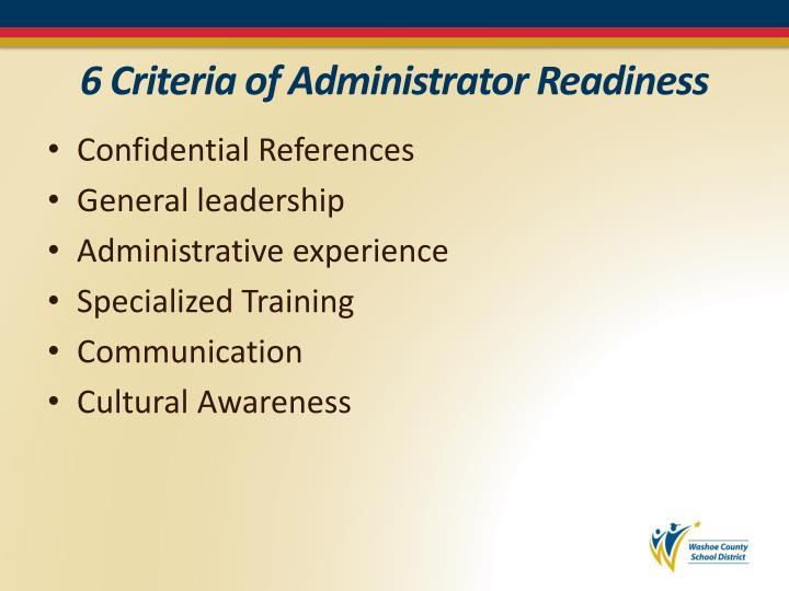 6 Criteria of Administrator Readiness