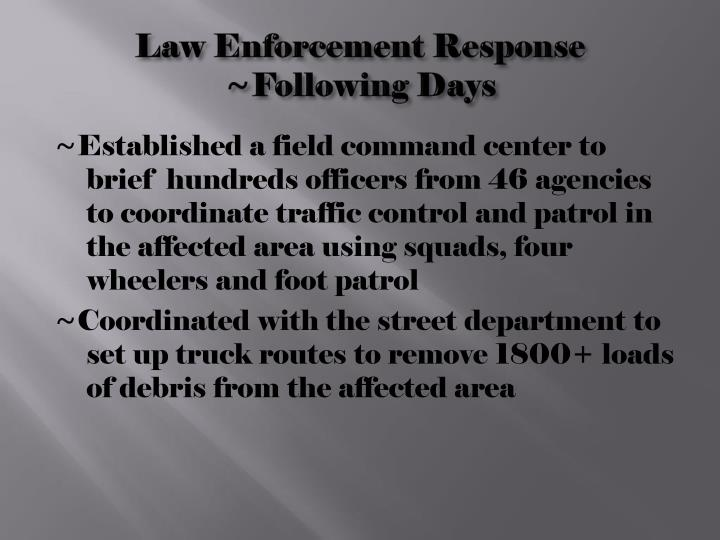 Law Enforcement Response