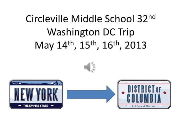 Circleville middle school 32 nd washington dc trip may 14 th 15 th 16 th 2013