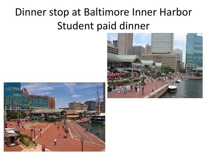 Dinner stop at Baltimore Inner Harbor