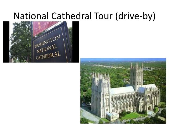 National Cathedral Tour (drive-by)