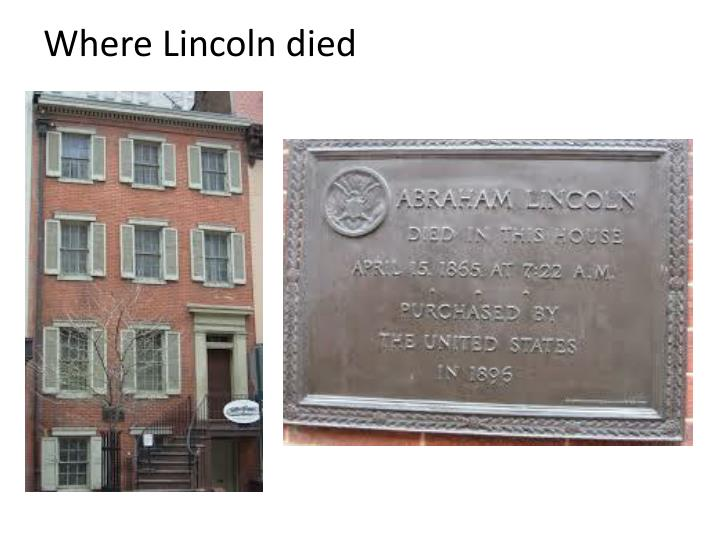 Where Lincoln died