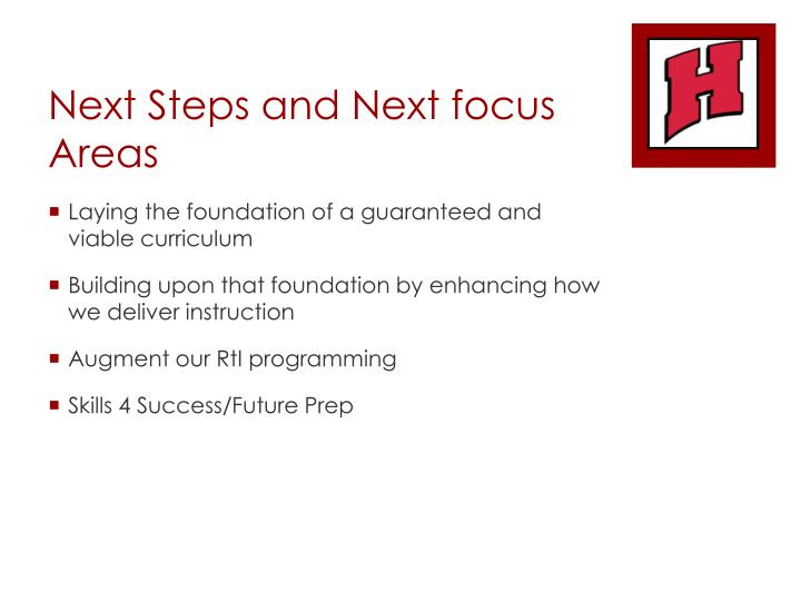 Next Steps and Next focus Areas