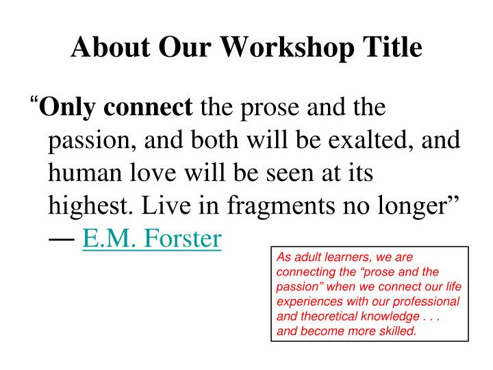 About Our Workshop Title