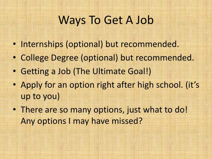 Ways To Get A Job