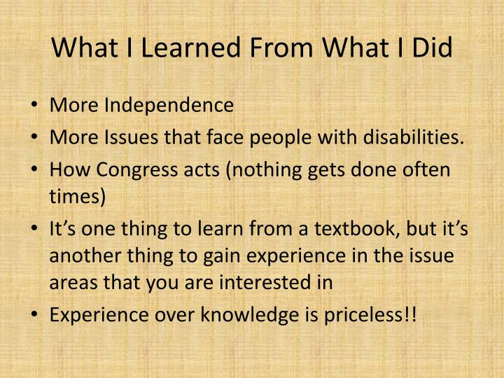 What I Learned From What I Did