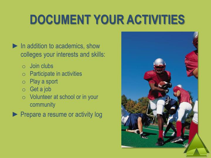 DOCUMENT YOUR ACTIVITIES