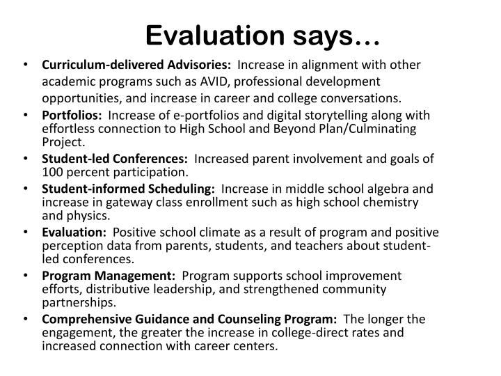 Evaluation says…