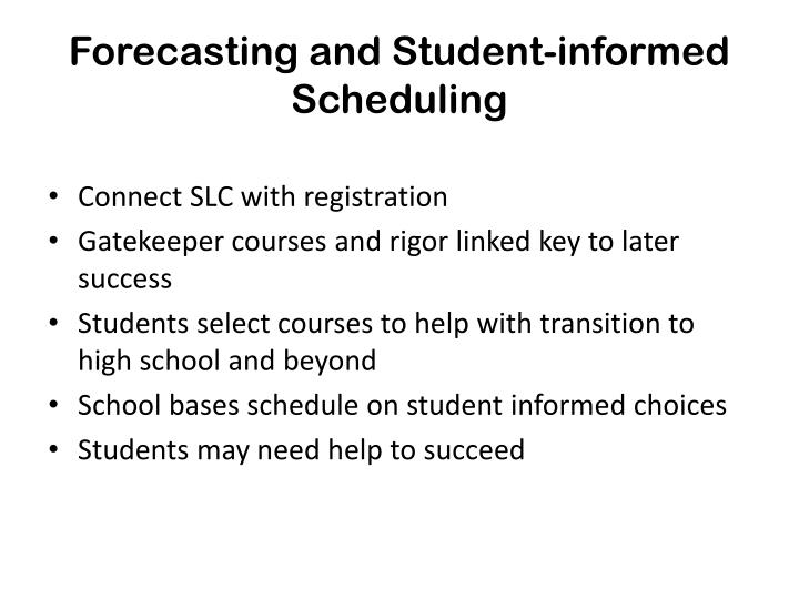 Forecasting and Student-informed Scheduling