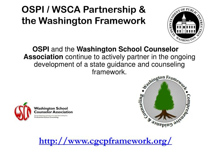 OSPI / WSCA Partnership &