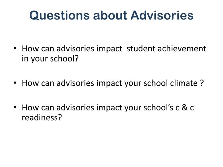 Questions about Advisories