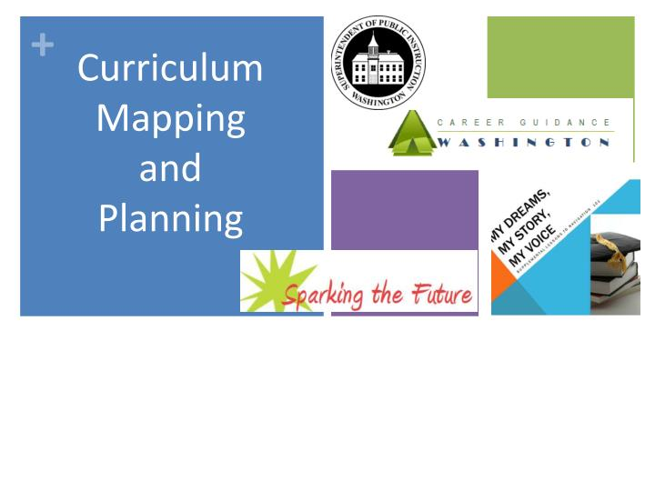 Curriculum Mapping and Planning