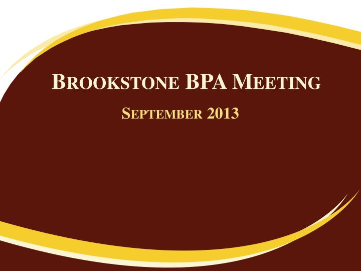 Brookstone BPA Meeting