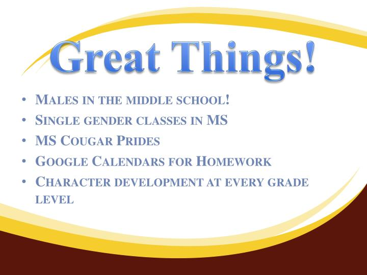 Great Things!