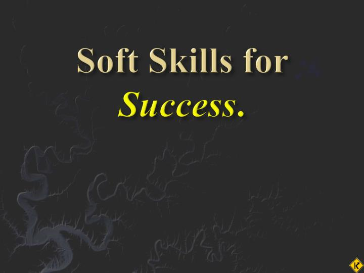 soft skill for successful career Active listening is a very important communication skill  this site teaches you the skills you need for a happy and successful career.