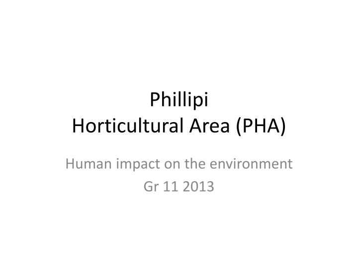 Phillipi horticultural area pha