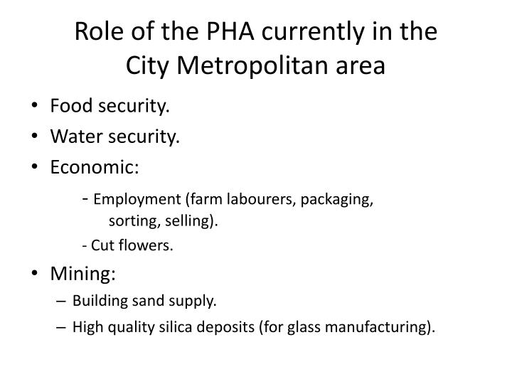 Role of the PHA currently in the