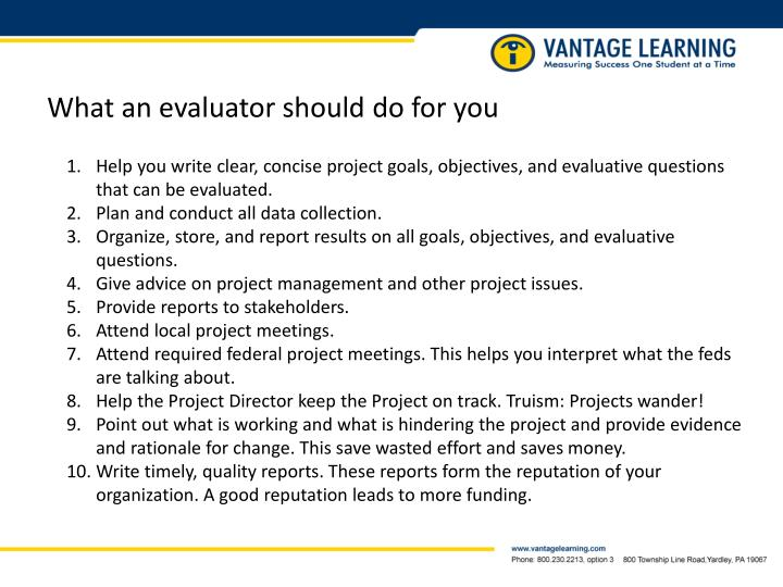 What an evaluator should do for you