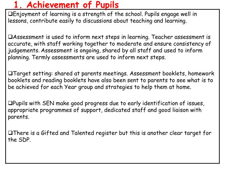 1. Achievement of Pupils