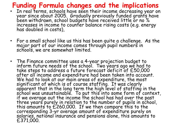 Funding Formula changes and the implications