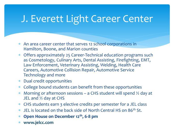 J. Everett Light Career Center