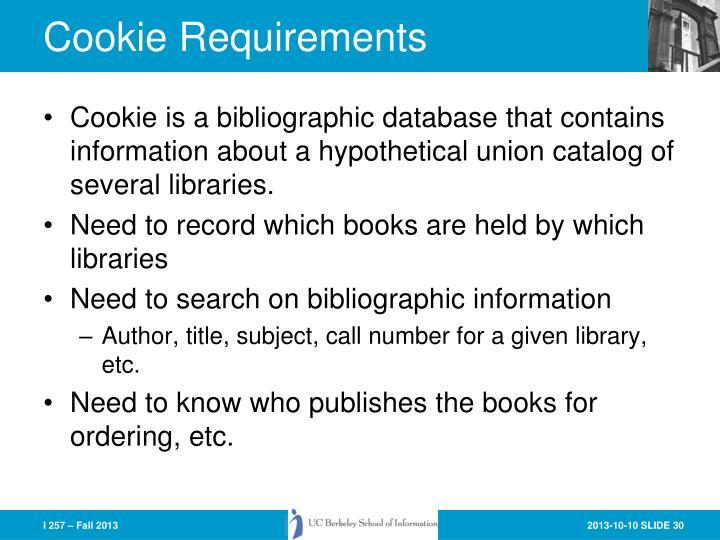 Cookie Requirements