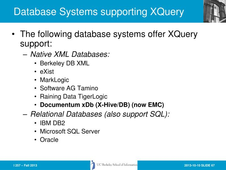 Database Systems supporting XQuery