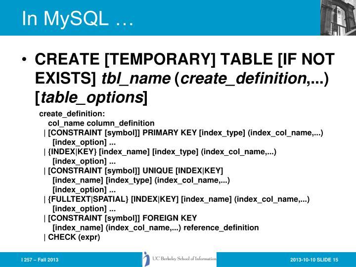 In MySQL …
