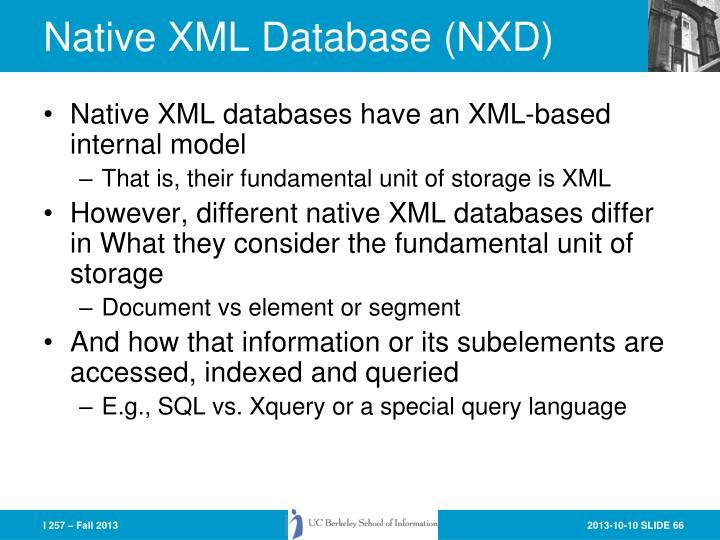 Native XML Database (NXD)