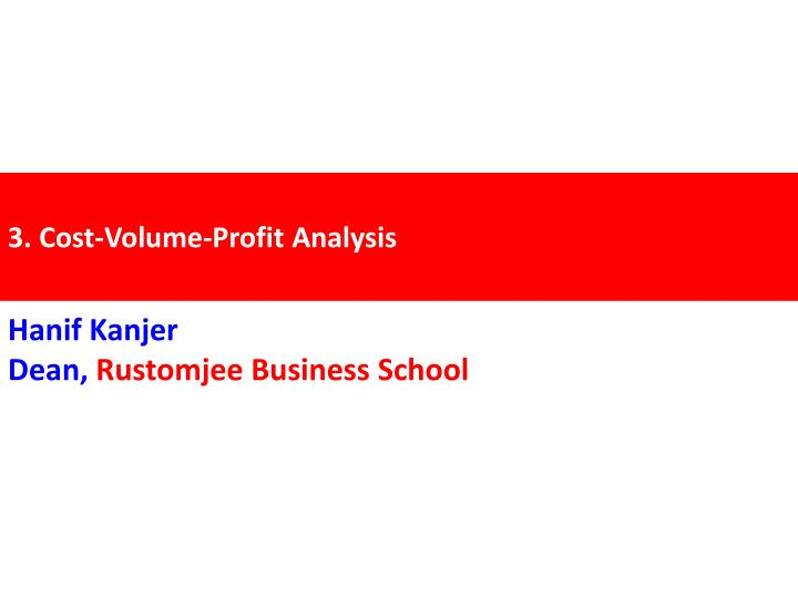3 cost volume profit analysis