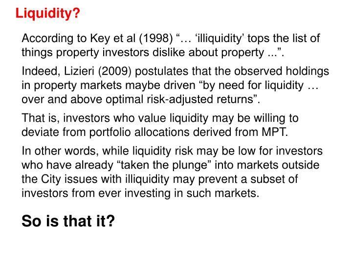 Liquidity?