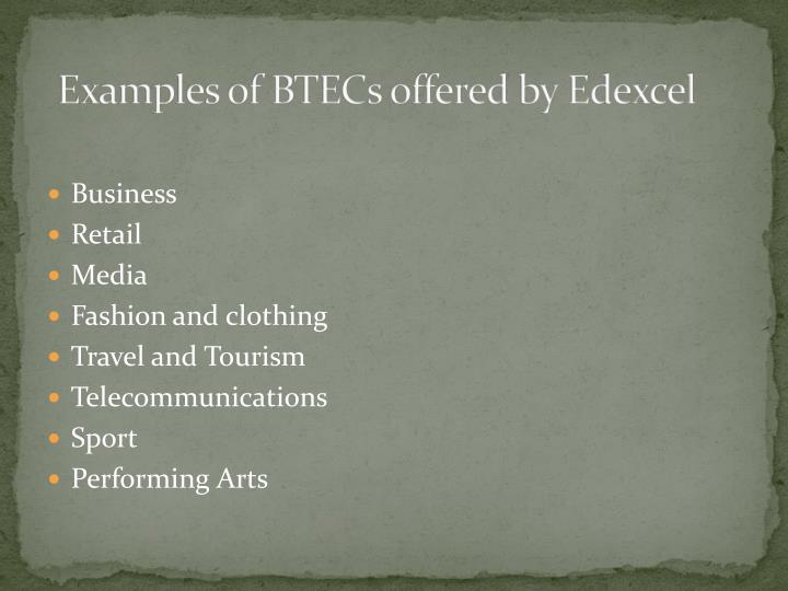 Examples of BTECs offered by Edexcel
