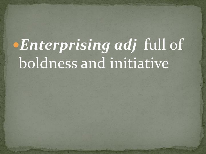 Enterprising adj