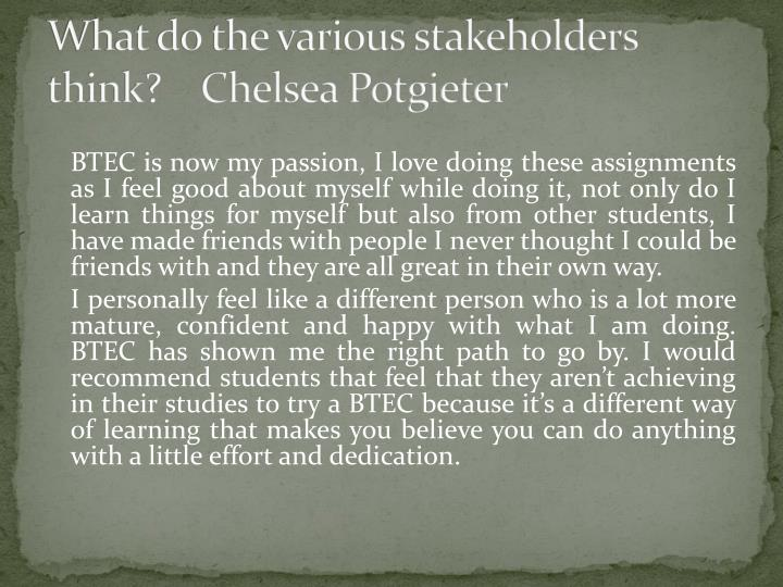 What do the various stakeholders think?    Chelsea Potgieter