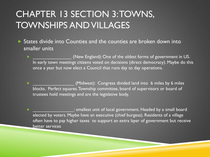Chapter 13 section 3: Towns, Townships and villages