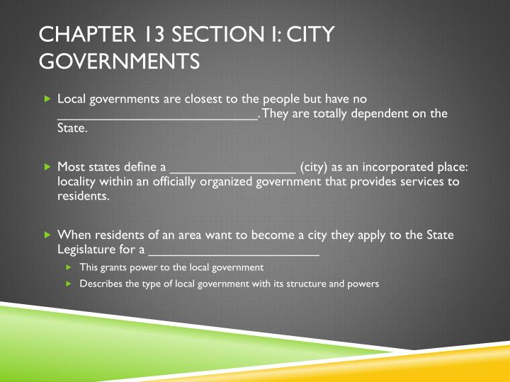 Chapter 13 section I: City governments