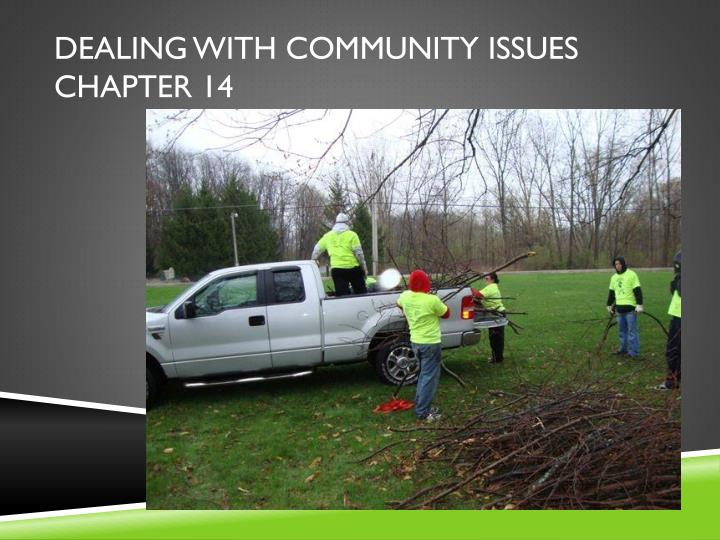 Dealing with community issues chapter 14