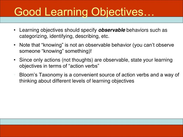 Good Learning Objectives…