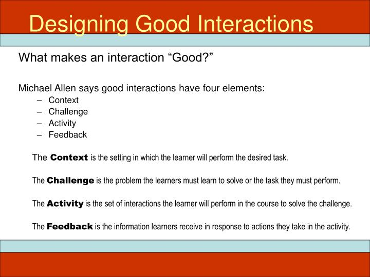 Designing Good Interactions