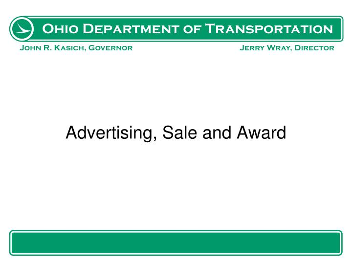 Advertising, Sale and Award